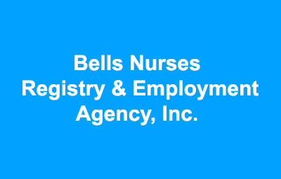 Bells Nurses Registry & Employment Agency, Inc.